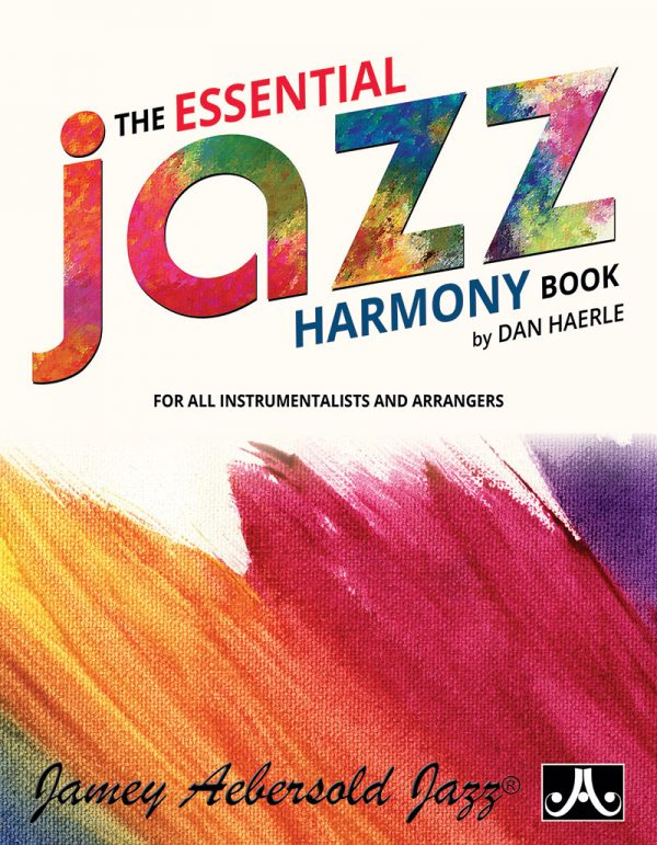 The Essential Jazz Harmony Book - by Dan Haerle