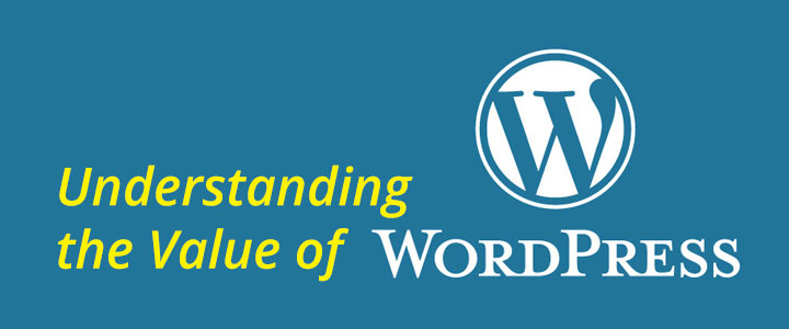 Understanding The Value Of Wordpress